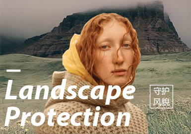 Landscape Protection -- A/W 20/21 Theme Trend