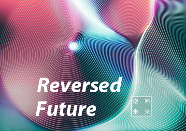 Reversed Future -- S/S 2021 Theme Trend