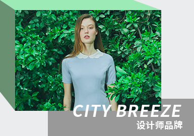 Early Elegancy -- The Analysis of CITY BREEZE The Womenswear Designer Brand